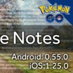 ポケモンGO、バージョン0.55.0にアップデート。Androidでの起動時間、Plusの接続など修正