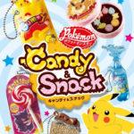 ポケットモンスター Candy&Snack登場。お菓子な可愛いマスコット